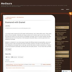 Enamored with Enamel
