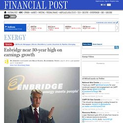 Enbridge near 30-year high on earnings growth
