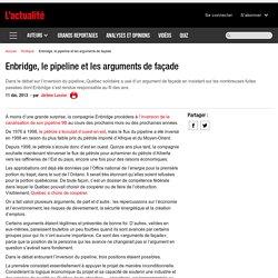 Enbridge, le pipeline et les arguments de façade
