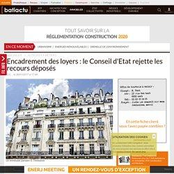 Encadrement des loyers: le Conseil d'Etat rejette les recours déposés - 06/01/17