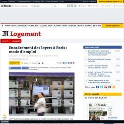 Encadrement des loyers à Paris : mode d'emploi