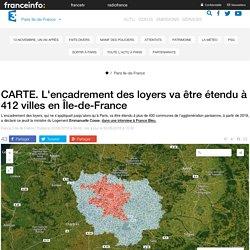 CARTE. L'encadrement des loyers va être étendu à 412 villes en Île-de-France