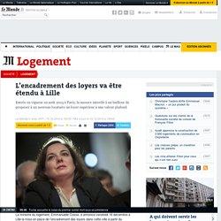 L'encadrement des loyers va être étendu à Lille