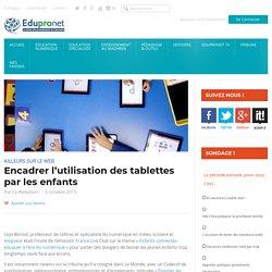Encadrer l'utilisation des tablettes par les enfants