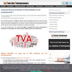TVA collectée sur encaissements : Facturation et déclaration