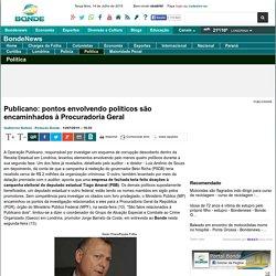 Publicano: pontos envolvendo políticos são encaminhados à Procuradoria Geral - Jorge Barreto da Costa