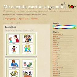 Me encanta escribir en español: Los verbos