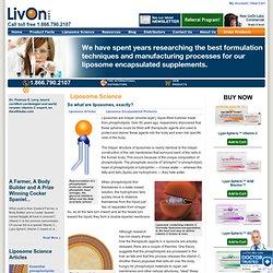 Liposomal Encapsulated Technology Explained