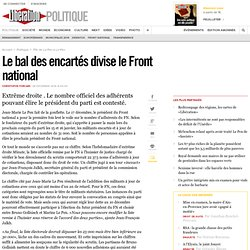 Le bal des encartés divise le Front national
