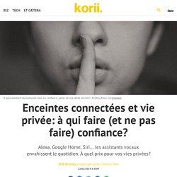 Enceintes connectées et vie privée: à qui faire (et ne pas faire) confiance?