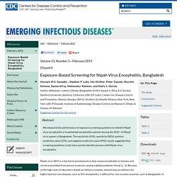 CDC EID - FEV 2015 - Exposure-Based Screening for Nipah Virus Encephalitis, Bangladesh