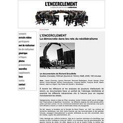 L'encerclement - La démocratie dans les rets du néolibéralisme - synopsis