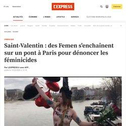 Saint-Valentin : des Femen s'enchaînent sur un pont à Paris pour dénoncer les féminicides