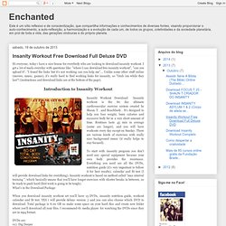Insanity Workout Free Download Full Deluxe DVD