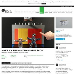 Make an Enchanted Puppet Show – Bare Conductive