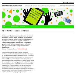 ré-enchanter la lecture numérique - Étienne Mineur