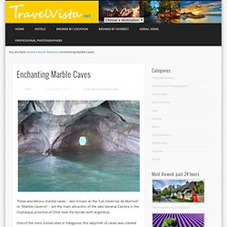 Enchanting Marble caves