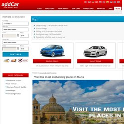 Visit the most enchanting places in Malta - addCar Rental