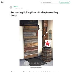 Enchanting Rolling Doors Burlington on Easy Costs