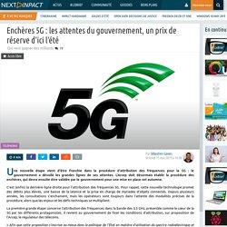Enchères 5G : les attentes du gouvernement, un prix de réserve d'ici l'été
