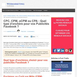 ▶ CPC, CPM, CPA : Choisir vos Enchères sur vos publicités Facebook [Guide]