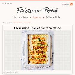 Enchiladas au poulet, sauce crémeuse - Recette - Plat principal