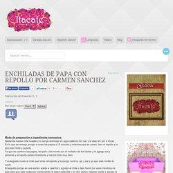 Enchiladas de papa con repollo por Carmen Sanchez