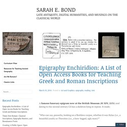 Epigraphy Enchiridion: A List of Open Access Books for Teaching Greek and Roman Inscriptions – SARAH E. BOND