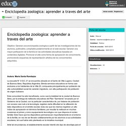 Enciclopedia zoologica: aprender a traves del arte