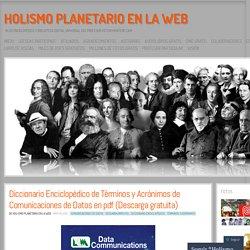 Diccionario Enciclopédico de Términos y Acrónimos de Comunicaciones de Datos en pdf