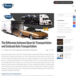 Enclosed Auto Transport vs Open Car Carriers