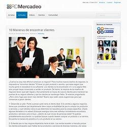 10 Maneras de encontrar clientes - RDMercadeo