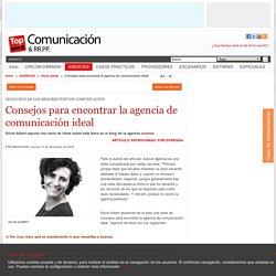Consejos para encontrar la agencia de comunicación ideal