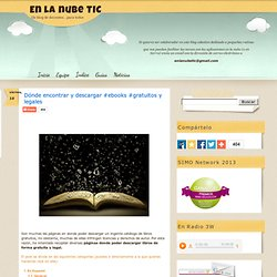 Dónde encontrar y descargar #ebooks #gratuitos y legales