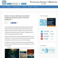 Nuevo recurso web para encontrar imágenes gratuitas para nuestros proyectos
