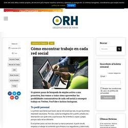 Cómo encontrar trabajo en cada red social - ORH