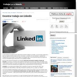 Encontrar trabajo con Linkedin, Trabajarporelmundo.org
