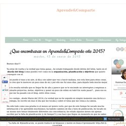 ¿Que encontraras en Aprende&Comparte este 2015?