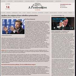 Québec: les origines d'une rébellion printanière