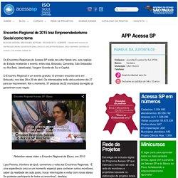 Encontro Regional de 2015 traz Empreendedorismo Social como tema - AcessaSP