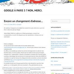Encore un changement d'adresse… – Google à Paris 3 ? Non, merci.