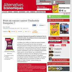 Peut-on encore sauver l'industrie française?