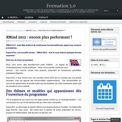 XMind 2012 : encore plus performant !