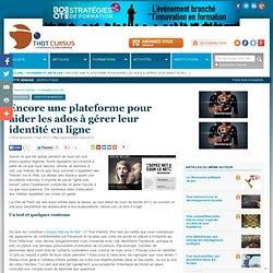 Encore une plateforme pour aider les ados à gérer leur identité en ligne