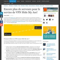 Encore plus de serveurs pour le service de VPN Hide My Ass