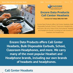 Encore Data Products Call Center Headsets