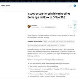 Issues encountered while migrating Exchange mailbox to Office 365