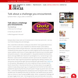 Talk about a challenge you encountered. - Best IELTS coaching institute in phase 2 mohali