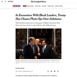 In Encounters With Black Leaders, Trump Has Chosen Photo Ops Over Substance