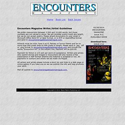Encounters Magazine Guidelines